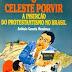O Celeste Porvir - Antônio Gouvêa Mendonça