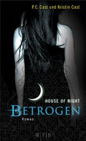 House of Night - Betrogen - P.C. & Kristin Cast