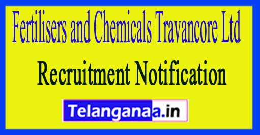 Fertilisers and Chemicals Travancore Ltd FACT Recruitment