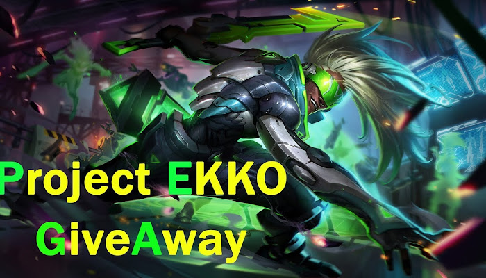 PROJECT Ekko - GiveAway - League of Legends | LoL