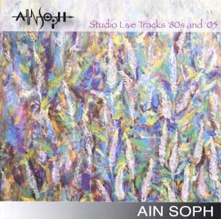 Ain Soph - 2007 - Studio Live Tracks '80s and '05