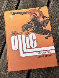 Review: A Secret History of the Ollie. Volume 1: The 1970's