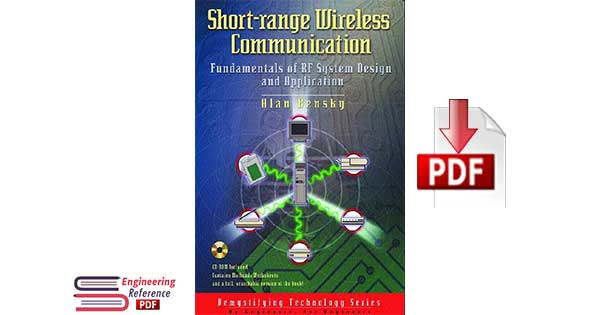 Short-Range Wireless Communication: Fundamentals of RF System Design and Application 1st Edition by Alan Bensky