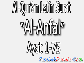 latin surat Al-Anfal, tek latin, surat al-anfal