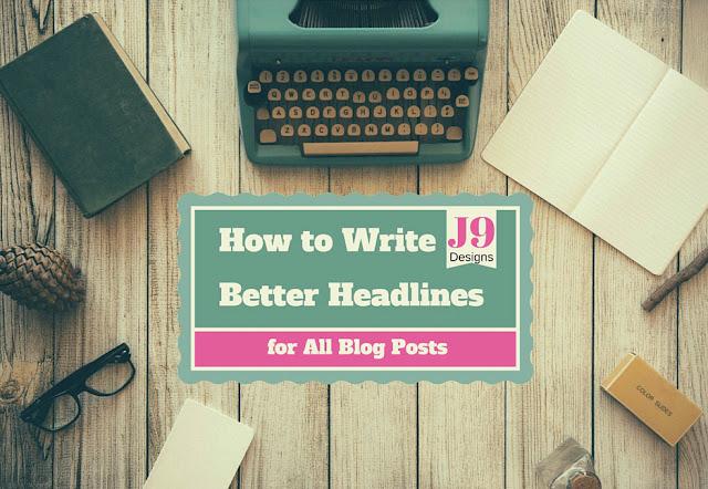 J9Designs, blogging tips