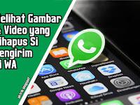 Cara Melihat Gambar dan Video yang Telah Dihapus oleh Pengirim di Whatsapp