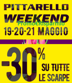 Logo Pittarello Weekend: buono sconto del 30% su un paio di scarpe a scelta