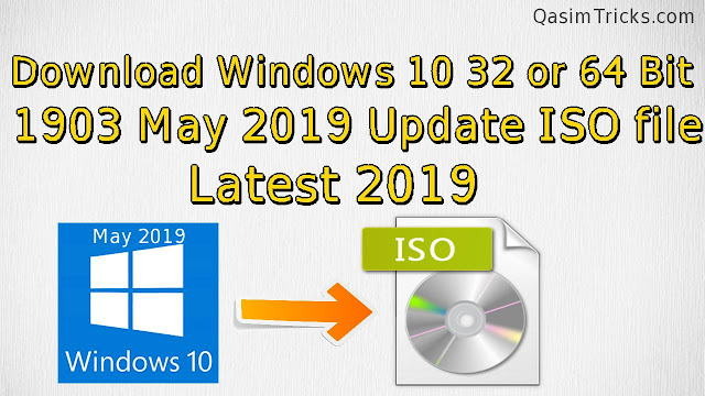 download windows 10 1903 may 2019 update ISO file - qasimtricks.com