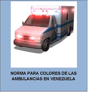 NORMA PARA COLORES DE LAS AMBULANCIAS EN VENEZUELA