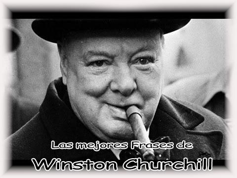 Top De Las Mejores Frases De Winston Churchill Sin Caer En
