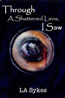 Through A Shattered Lens, I Saw