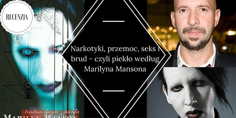 marilyn manson, trudna droga z piekła, marzenie literackie