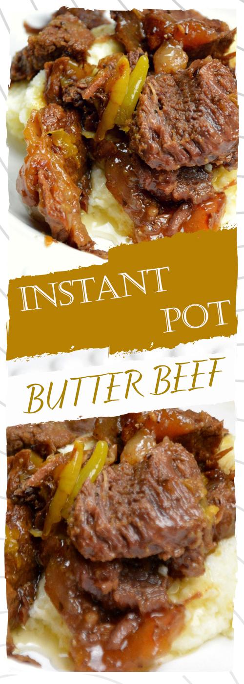 INSTANT POT BUTTER BEEF RECIPE