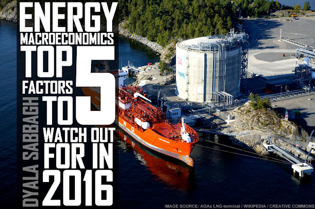 B&E | Energy Macroeconomics : Top 5 Factors To Watch Out For in 2016