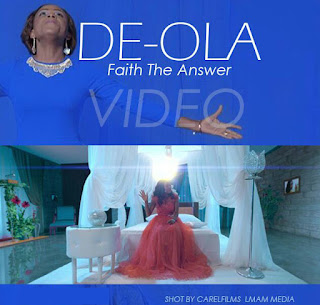 Video: Faith The Answer - De-Ola [@ifeoyindeola]