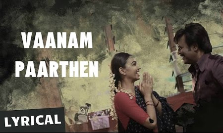 Vaanam Paarthen Song with Lyrics | Kabali Songs | Rajinikanth | Pa Ranjith | Santhosh Narayanan