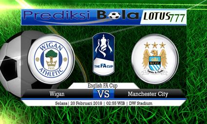 PREDIKSI  SKOR Wigan vs Manchester City 20 Februari 2018