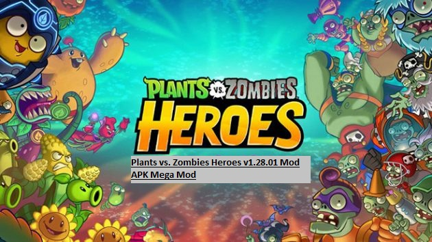 Plants vs. Zombies Heroes v1.28.01 Mod APK Mega Mod