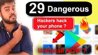 29 Apps Remove from Playstore,dangerous apps 2019,dangerous apps for android 2019,dangerous apps list 2019,dangerous apps for android phones.dangerous apps in india,angerous apps in play store,dangerous apps declared by google 2019,dangerous android apps you need to delete,very dangerous apps,dangerous photo apps download,dangerous apps not to download,most dangerous apps 2019