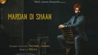 Mardan Di Shaan Tarsem Jassar Video HD Download