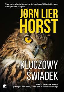"""""""Kluczowy świadek"""" - Jørn Lier Horst"""