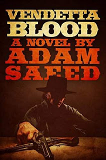 Vendetta Blood - Literary Western by Adam Saeed