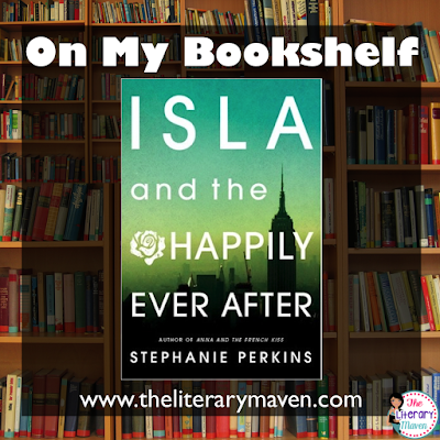 In Isla and the Happily Ever After by Stephanie Perkins, Isla and Josh fall hard for each other, but can their whirlwind romance last when Josh is kicked out of their boarding school in Paris and sent back to the States? Read on for more of my review and ideas for classroom application.