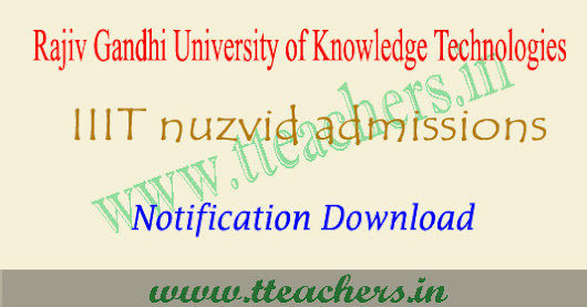 IIIT nuzvid admissions 2017 AP Rgukt notifications