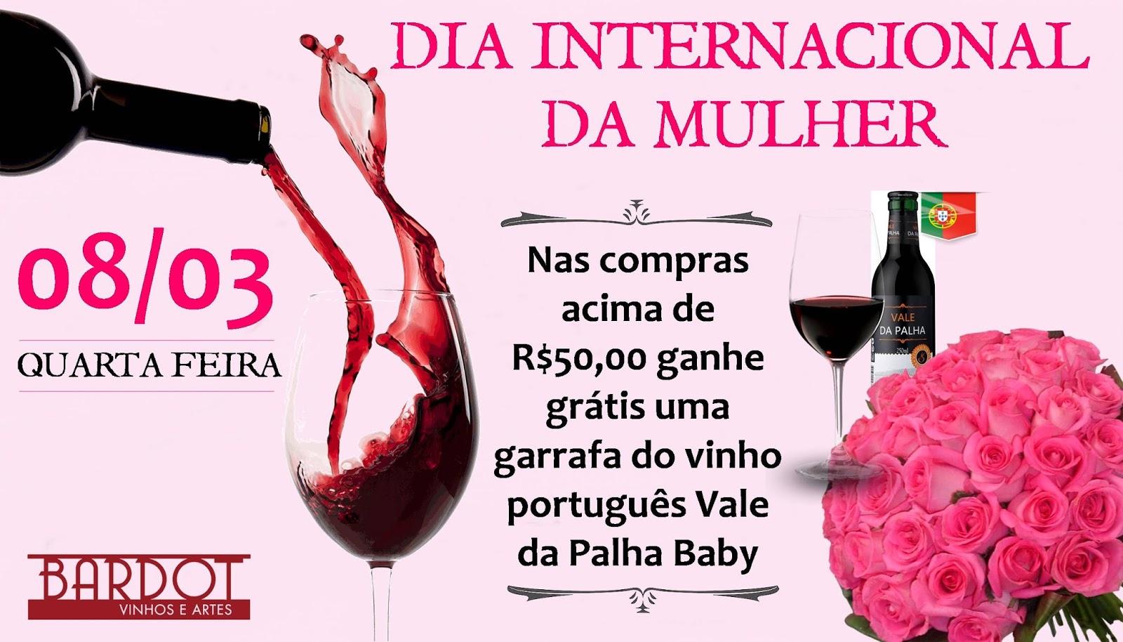 d2a943981 Bardot - Vinhos e Artes  Promoção - Dia Internacional da Mulher
