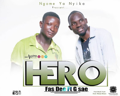 Fas Dee Ft. G Sae - Hero