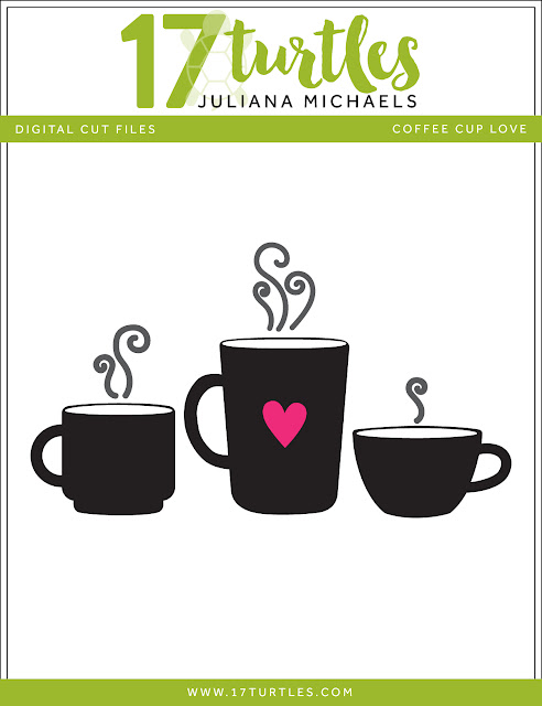 Coffee Cup Love Free Digital Cut File by Juliana Michaels 17turtles