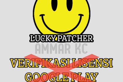 Cara Menghapus Verifikasi Lisensi Tanpa Root Dengan Lucky Patcher