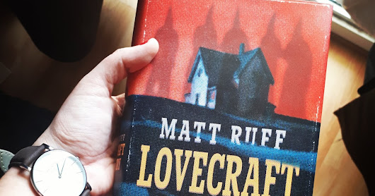 Matt Ruff - Lovecraft Country