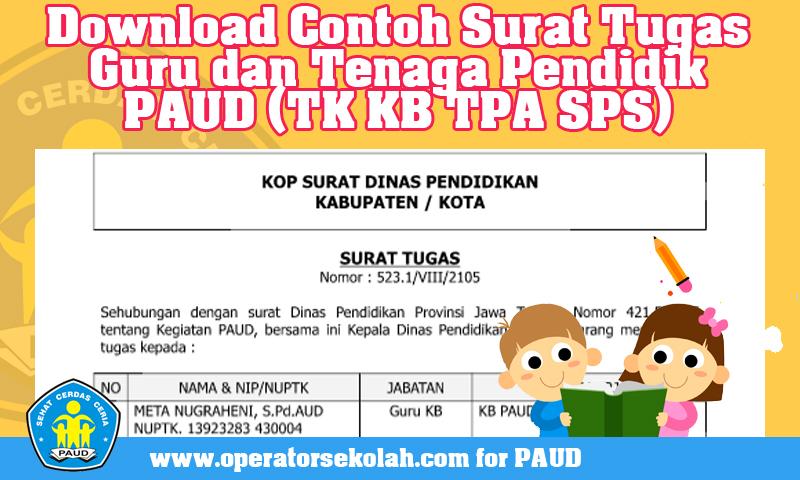 Download Contoh Surat Tugas Guru dan Tenaga Pendidik PAUD (TK KB TPA SPS).jpg