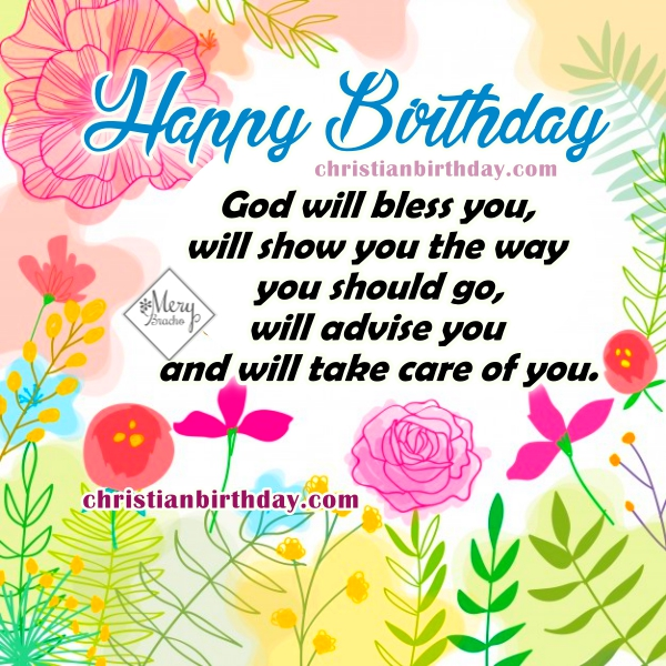 Nice christian cards for birthday, happy birthday images with christian quotes by Mery Bracho