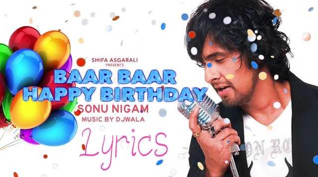 Tum Jiyo Hazaro Saal Happy Birthday To You Lyrics   LyricsBowl