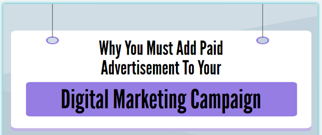Why-You-Must-Add-Paid-Advertisement-To-Your-Digital-Marketing-Campaign