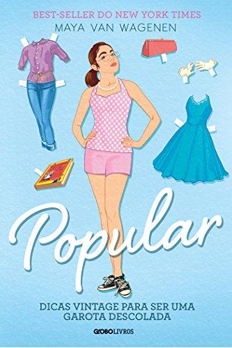 Popular Dicas vintage para ser uma garota descolada - Maya Van Wagenen