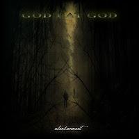 "God Eat God - ""Abandonment"""