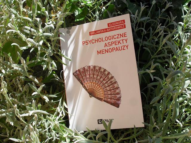 http://ksiegarnia.pwn.pl/Psychologiczne-aspekty-menopauzy,331284662,p.html