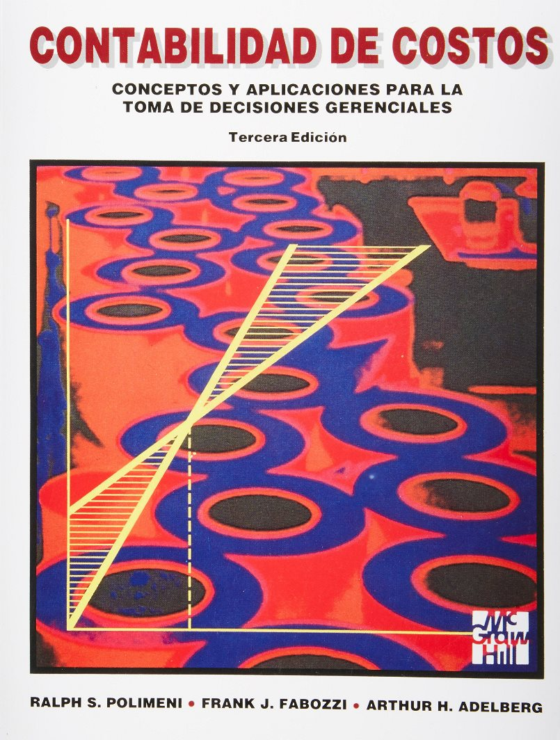 Contabilidad de costos, 3ra Edición – Ralph S. Polimeni