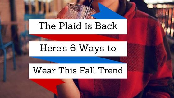 Fall 2015 Fashion Trend : Plaid 6 Ways
