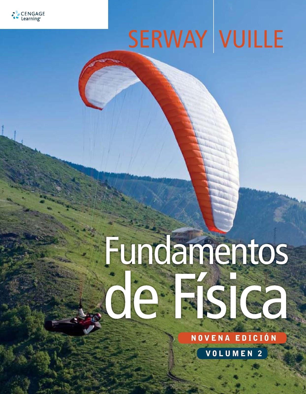 Fundamentos de Física. Volumen 2, 9na Edición – Raymond A. Serway