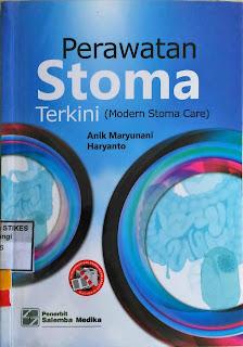 Perawatan Stoma Terkini (Modern Stoma Care)