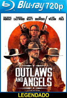 Assistir Outlaws and Angels Legendado (2016)