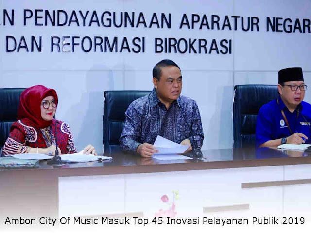 Ambon City Of Music Masuk Top 45 Inovasi Pelayanan Publik 2019