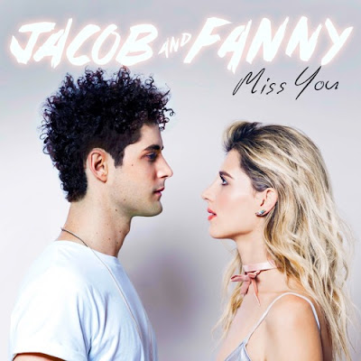 "Jacob and Fanny Unveil New Single ""Miss You"""