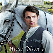 A Most Noble Heir by Susan Anne Mason- Review
