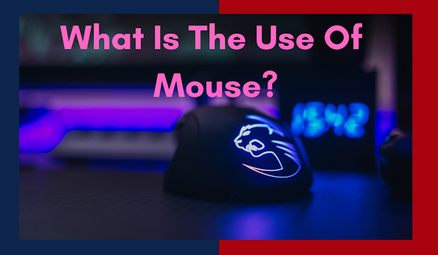 Mouse Full Form: What Is A Mouse? What Are The Other Types?