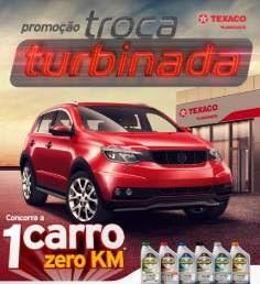 Cadastrar Promoção Texaco Troca Turbinada Haboline Carro 0KM